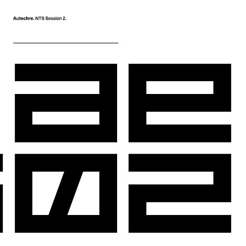 NTS Session 2 by Autechre