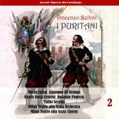 Vincenzo Bellini: I Puritani (Callas, di Stefano, Rossi-Lemeni, Panerai , Serafin ) [1953], Volume 2 de Maria Callas