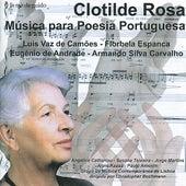 Clotilde Rosa: Música para Poesia Portuguesa de Various Artists