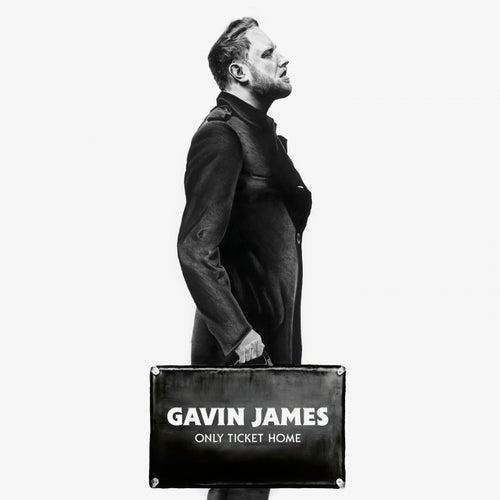 Only Ticket Home de Gavin James