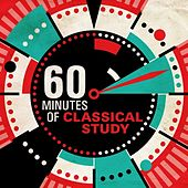 60 Minutes of Classical Study by Various Artists