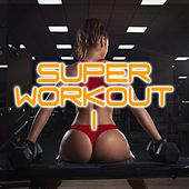 Super Workout, Vol. 1 by Various Artists