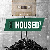 Get Housed, Vol. 7 by Various Artists