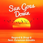 Sun Goes Down von Regard & Drop G