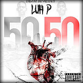 50 50 by Luh P