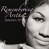 Remembering Aretha: Selection Of Hits de Aretha Franklin