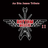 An Etta James Tribute de Rhythm Muscle