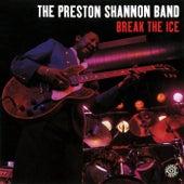 Break The Ice by Preston Shannon