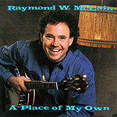 A Place Of My Own de Raymond W. McLain