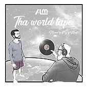 Tha World Tape (Mixed by DJ Big Mat) de Alm
