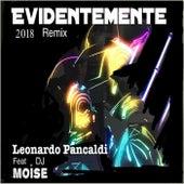 Evidentemente 2018 Remix di Leonardo Pancaldi