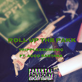 Roll Up the PakK by X