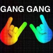 Gang Gang von Cloudwalker