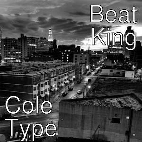 Cole Type by BeatKing