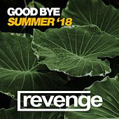 Good Bye Summer '18 by Various Artists
