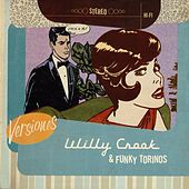 Versiones von Willy Crook