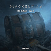 The Remixes, Vol. 1 by BlackGummy