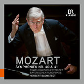 Mozart: Symphonies Nos. 40 & 41 von Symphonie-Orchester des Bayerischen Rundfunks