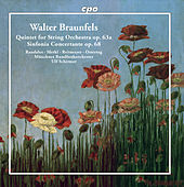 Braunfels: String Quintet, Op. 63 & Sinfonia concertante, Op. 68 by Various Artists