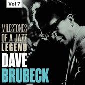Dave Brubeck: Milestones of a Jazz Legend, Vol. 7 by The Dave Brubeck Quartet