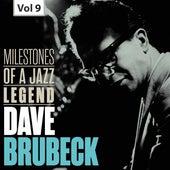 Dave Brubeck: Milestones of a Jazz Legend, Vol. 9 by The Dave Brubeck Quartet