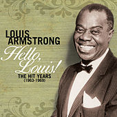 Hello Louis - The Hit Years (1963-1969) by Louis Armstrong