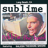 Robbin' The Hood by Sublime