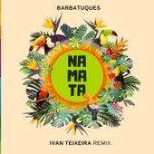Na Mata (Ivan Teixeira Remix) by Barbatuques