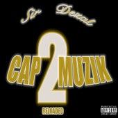 Cap Muzik 2:Reloaded von Sir Dezal