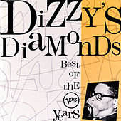 Dizzy's Diamonds - Best Of The Verve Years de Dizzy Gillespie