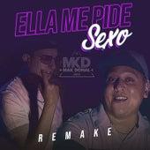 Ella Me Pide Sexo (Remake) de Mak Donal