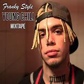 Young Chili (Mixtape) de Franky Style