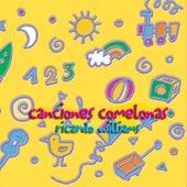 Canciones Comelonas by Ricardo Williams