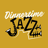 Dinnertime Jazz von Various Artists