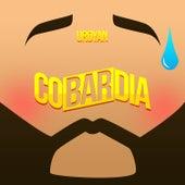 Cobardía by Uroyan