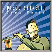 Some Horns de Diego Spinelli