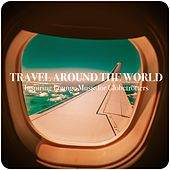 Travel Around the World by Various Artists