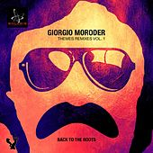 Giorgio Moroder Themes Remixes, Vol. 1 by Various Artists