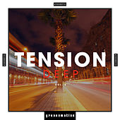Tension: Deep, Vol. 3 by Various Artists