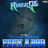 Peek A Boo (feat. Ampichino & Rob Bruce) by Reece Loc