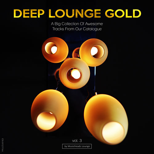 Deep Lounge Gold, Vol. 3 by Various Artists