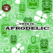 This Is Afrodelic Vol. 4 by Various Artists