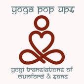 Yogi Translations of Mumford & Sons de Yoga Pop Ups