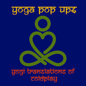 Yogi Translations of Coldplay by Yoga Pop Ups