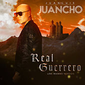 Real Guerrero (Live Mambo Version) by Juan Luis Juancho