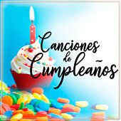 Canciones de Cumpleaños by Canciones Infantiles