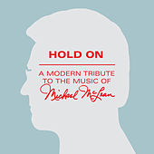 Hold On: A Modern Tribute to the Music of Michael McLean by Eric Robertson