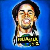 Pollotalkpt.2 by Mr. Chicken