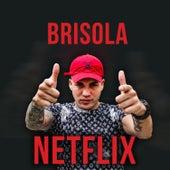 Netflix de Mc Brisola