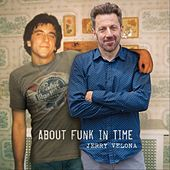 About Funk in Time de Jerry Velona